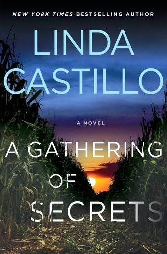 "This cover image released by Minotaur shows ""A Gathering of Secrets,"" a novel by Linda Castillo. (Minotaur via AP)"