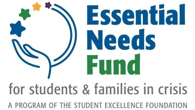 Essential Needs Fund for Students and Families in Crisis, established by the Student Excellence Foundation